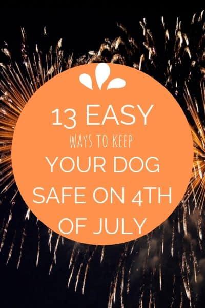 keep dog safe 4th of July